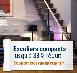 Escaliers compacts jusqu'à 39% réduit